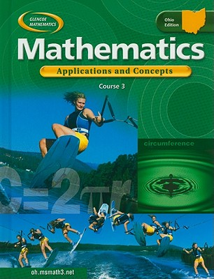 McGraw-Hill/Glencoe Ohio Mathematics, Course 3: Applications and Concepts by McGraw-Hill [Hardcover] at Sears.com